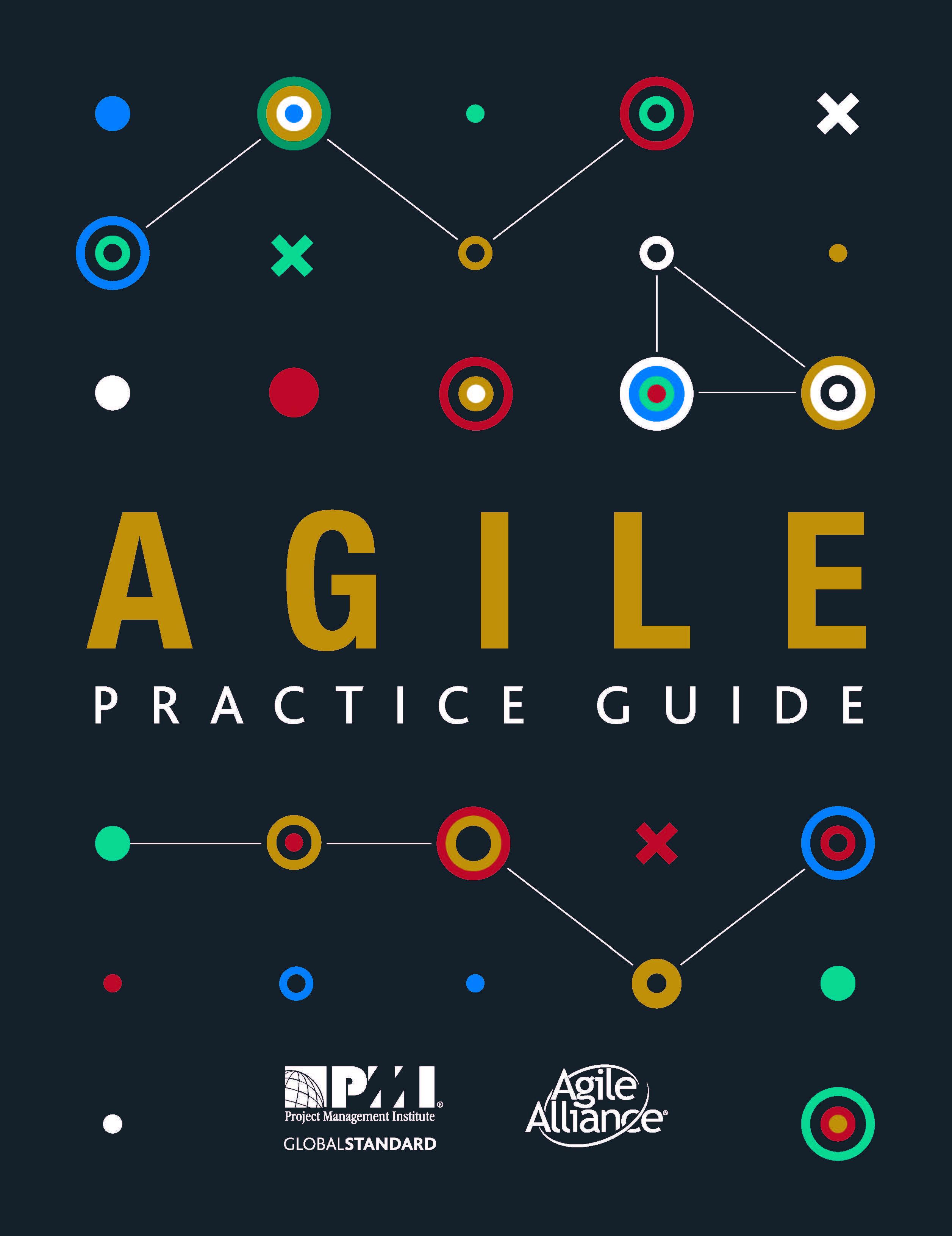 Introducing The Agile Practice Guide Agile Alliance