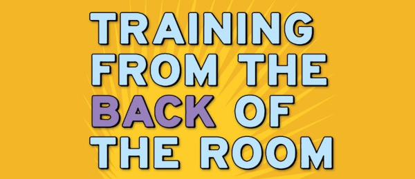training from the back of the room logo