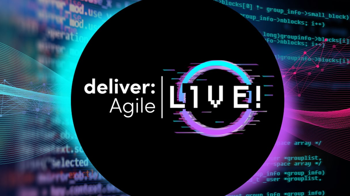 deliver:Agile Live! Event Program