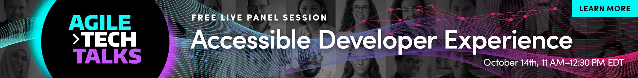 agile tech talks – Accessible Developer Experience